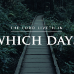 The LORD Liveth in Which Days Jeremiah 16:14